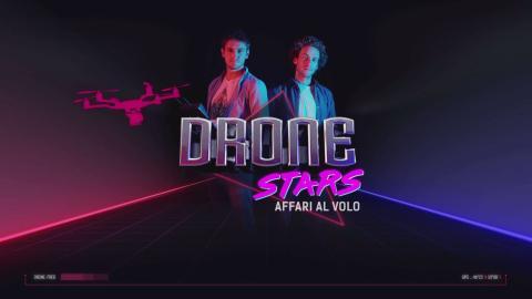 Dronestars - Affari al volo