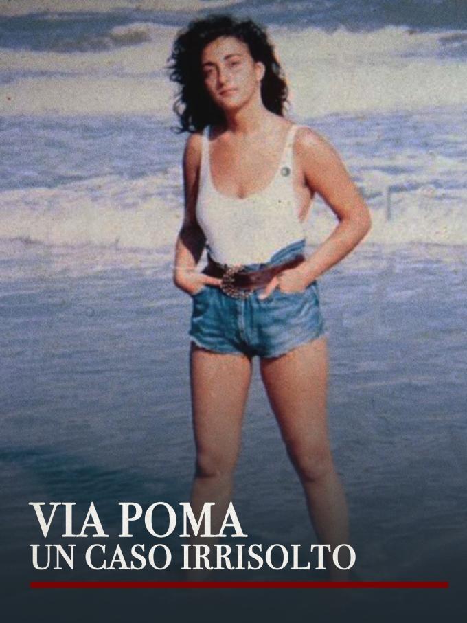 Via Poma - Un caso irrisolto - Roma, 7 agosto 1990. La ventenne Simonetta Cesaroni viene trovata morta. Negli anni Duemila, quando le speranze di trovare il colpevole sembrano ormai cedere il passo allo scoramento, il caso si riapre: il DNA del fidanzato viene ritrovato sugli indumenti della vittima.  Prima di lui, diverse figure erano finite sotto la lente d'ingrandimento degli investigatori e tanti erano stati i colpi di scena. Sono passati trent'anni e non è stata ancora fatta giustizia.