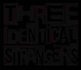 Three identical strangers - Logo